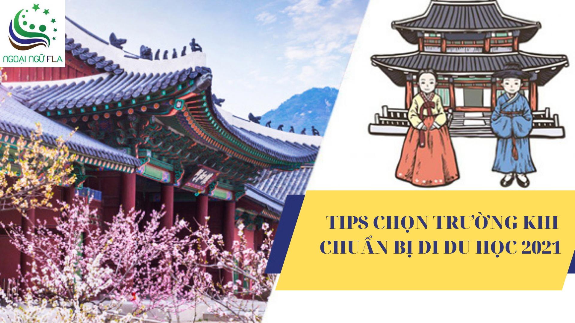 TIPS CHON TRUONG KHI CHUAN BI DI DU HOC 2021